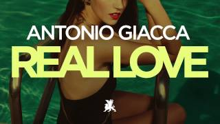 Antonio Giacca - Real Love (Radio Edit)