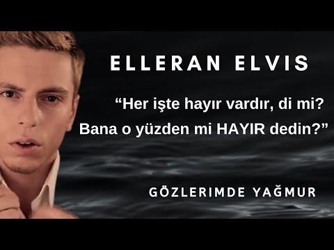 Elleran Elvis - Gözlerimde Yağmur ( Efran&Vakur Beşer )