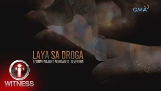 Video I-Witness: 'Laya sa Droga,' dokumentaryo ni Howie Severino (full episode) download MP3, 3GP, MP4, WEBM, AVI, FLV Desember 2017