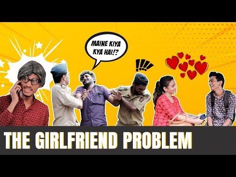The Girlfriend Problem | Chetan Lokhande