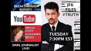 DEEP STATE UFO SECRECY & MEDIA BLACKOUTS! JFK2017 REVELATIONS! DARK JOURNALIST & ALEXANDRA BRUCE