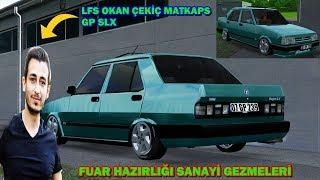 LFS OKAN ÇEKİÇ Tofaş Drift   Fuar Hazırlığı   Sanayi Muhabbetleri   Matkaps!!!