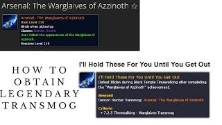 How To Obtain Legendary Transmog in 7.2.5   Demon Hunters
