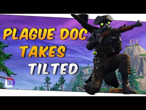 Fortnite - Plague Doc Takes Tilted! - October 2018 | DrLupo