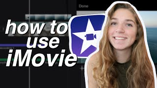 How to Edit Like a Pro on iMovie | Basics of iMovie for iPhone