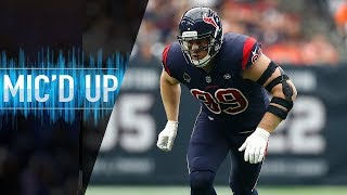 "J.J. Watt Mic'd Up vs. Browns ""Hey, when did you learn how to catch?"" 