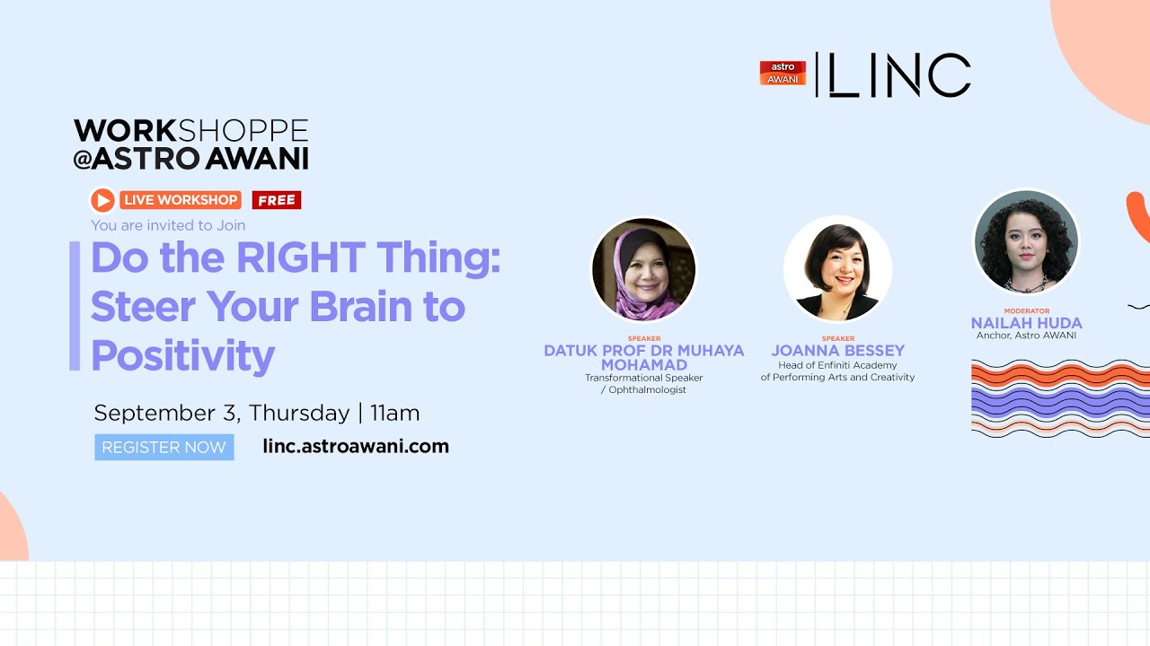 [LINC] Do the RIGHT thing: Steer Your Brain to Positivity