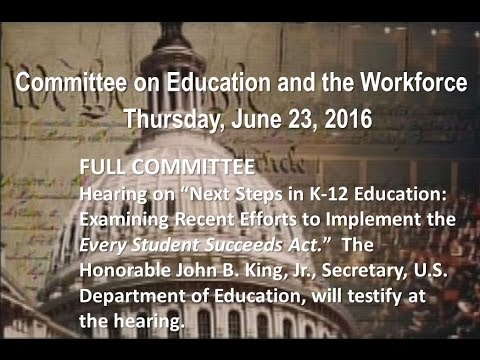 Next Steps in K-12 Education: Examining Recent Efforts to Implement the Every Student Succeeds Act