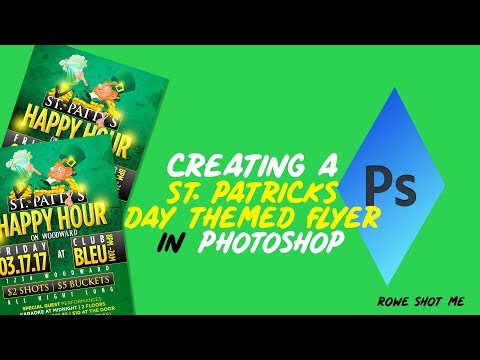 HOW TO CREATE A FLYER/POSTER DESIGN WITH A ST. PATRICKS DAY THEME IN PHOTOSHOP