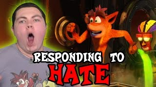 RESPONDING TO THE HATE - N. Sane Trilogy Follow Up