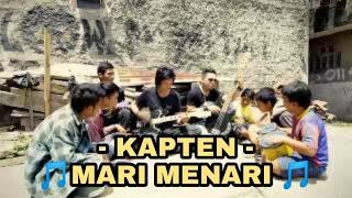 KAPTEN - Mari Menari Cover