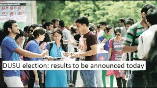 DUSU election 2018: NSUI, ABVP in tight contest, results to be announced today
