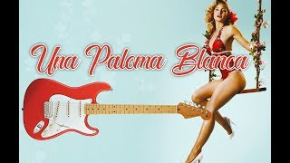 Paloma Blanca ~ The George Baker Selection / Guitar Instrumental