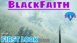 First look at new horror game - BlackFaith | Pre-alpha Gameplay | Let's Play