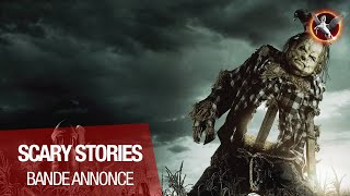 SCARY STORIES - Bande Annonce VOST