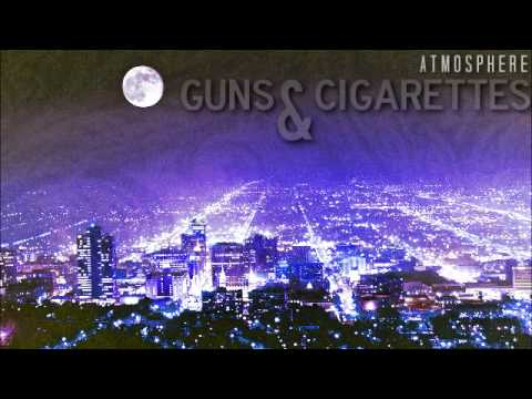 / guns & cigarettes