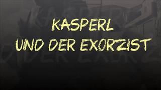 Kasperl und der Exorzist