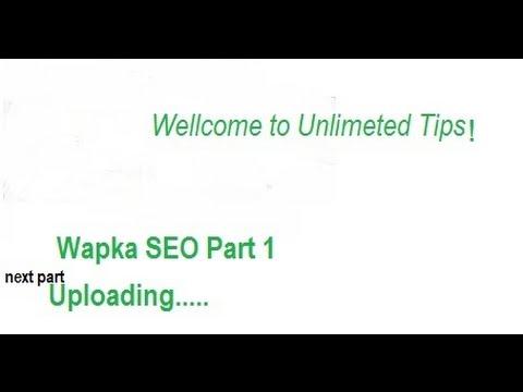wapka seo part 1 2015 (Free Traffic 100%)