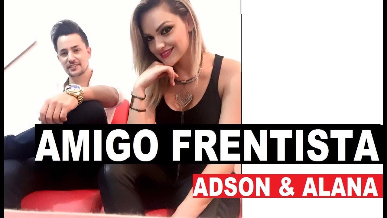 Adson E Alana Amigo Frentista Lancamento Sertanejo Eletronico