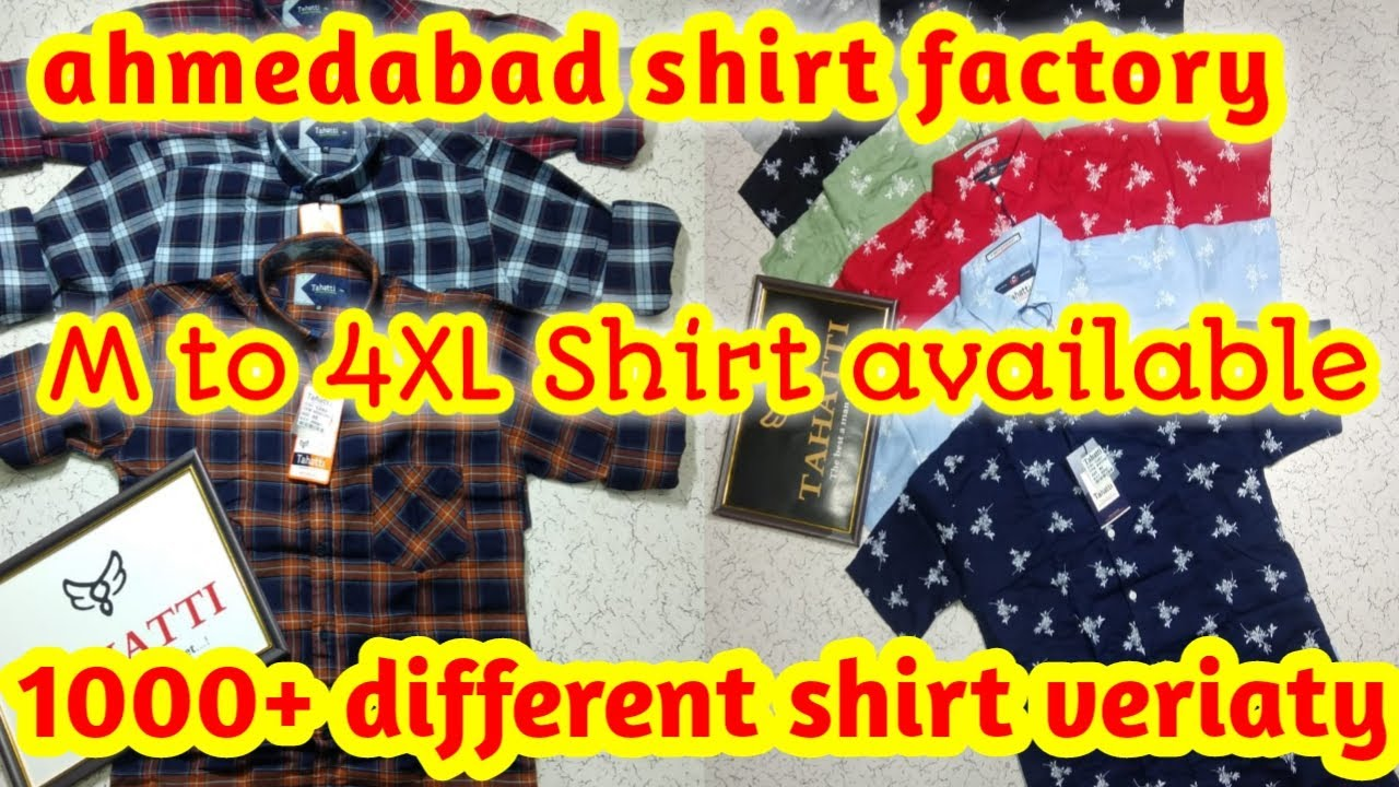 Ahmedabad Shirt Wholesale Market | Shirt Manufacturer In Ahmedabad | Shirt Factory Ahmedabad