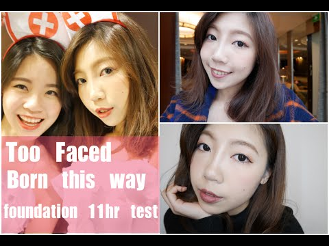 Too faced Born this way foundation 11hr test &review|BOM BOM PENG 蹦蹦