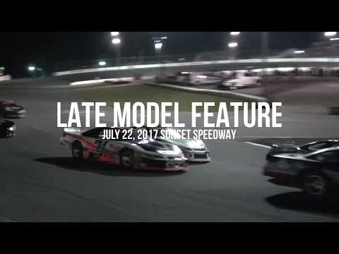 Late Model Feature July 22, 2017 Sunset Speedway