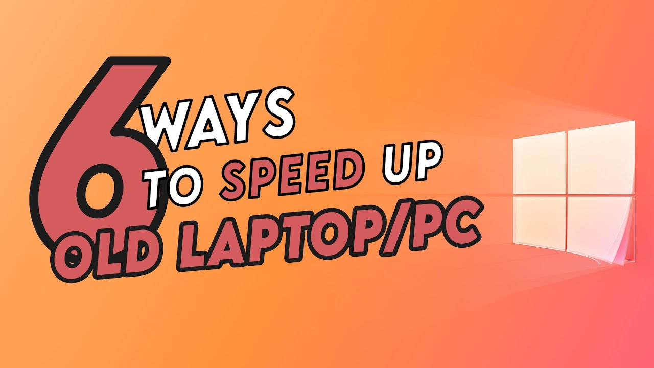 6 Steps to SPEED up OLD Windows Laptop/PC