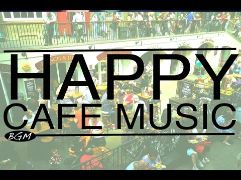 【HAPPY CAFE MUSIC】Jazz & Bossa Nova Background Music - Happy 3hours!!