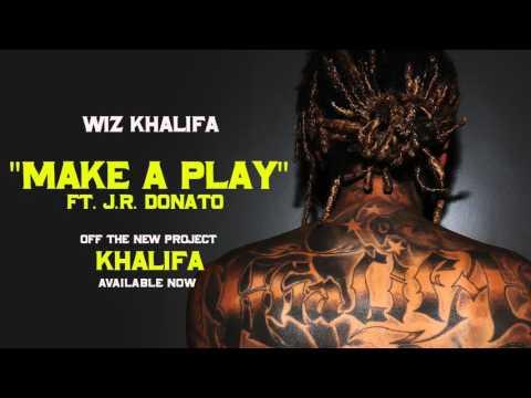 Wiz Khalifa - Make A Play ft. J.R. Donato [Official Audio]