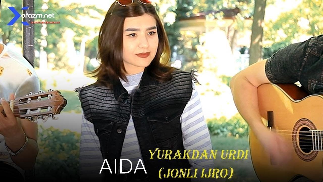 Aida - Yurakdan urdi | Аида - Юракдан урди (jonli ijro)