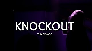 Download lagu Tungevaag Knockout