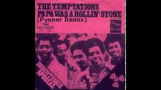 The Temptations - Papa Was A Rollin' Stone (Pynner House Remix)