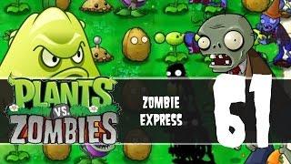 Plants vs Zombies, Episode 61 - Zombie Express