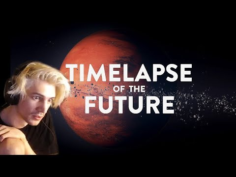 xQc Reacts to TIMELAPSE OF THE FUTURE: A Journey to the End of Time