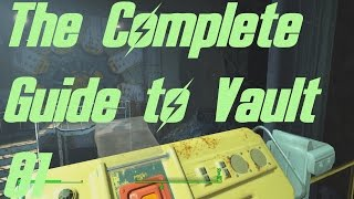 Fallout 4: The Complete Guide to Vault 81
