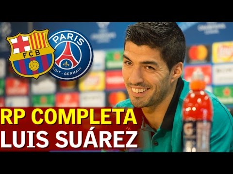 Barcelona-PSG | Rueda de prensa previa de Luis Suárez