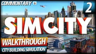 SimCity Walkthrough Let's Play - PART 2 | New Residential/Commercial Area (Commentary)