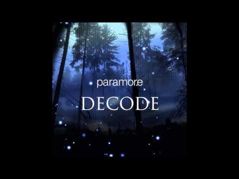 Paramore - Decode (Audio)