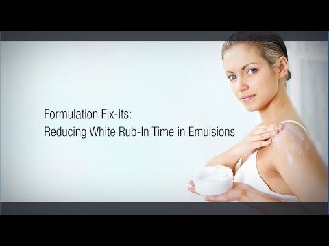 Formulation Fix-Its: Reducing White Rub-In Time in Emulsions