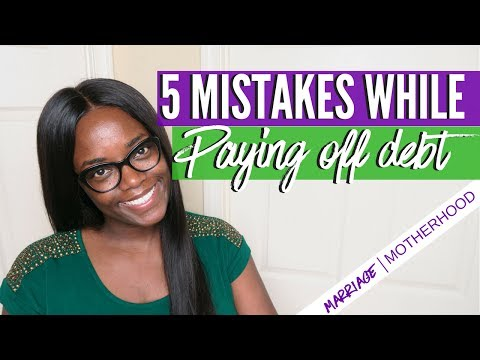 5 MISTAKES WHILE PAYING OFF DEBT   Debt Free Friday   Marriage & Motherhood