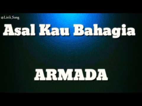 asal-kau-bahagia-(-armada---lyrics-)