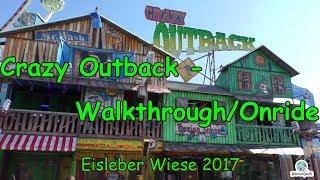 Crazy Outback (Kollmann) - Walkthrough - Eisleber Wiesenmarkt 2017