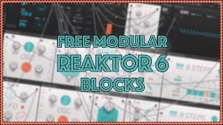 How to use FREE Reaktor Blocks Base Modular Synth
