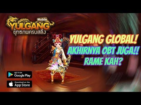 SETELAH DIUNDUR UNDUR AKHIRNYA RILIS JUGA! YULGANG GLOBAL INDONESIA GAMEPLAY!!