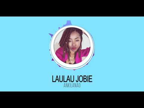 Laulau Jobie   Ankilanö [Official Audio]