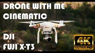 DRONE WITH ME - CINEMATIC DJI / FUJI X T3 - Reel 4K