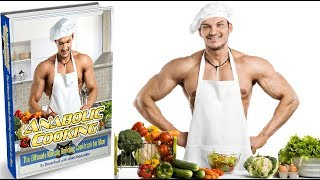 Anabolic Cooking Review - Does It Work or Scam?