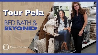 Tour Pela Bed Bath & Beyond