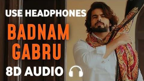 Badnam Gabru [8D AUDIO] Masoom Sharma   ManishaSharma   haryanavi Song