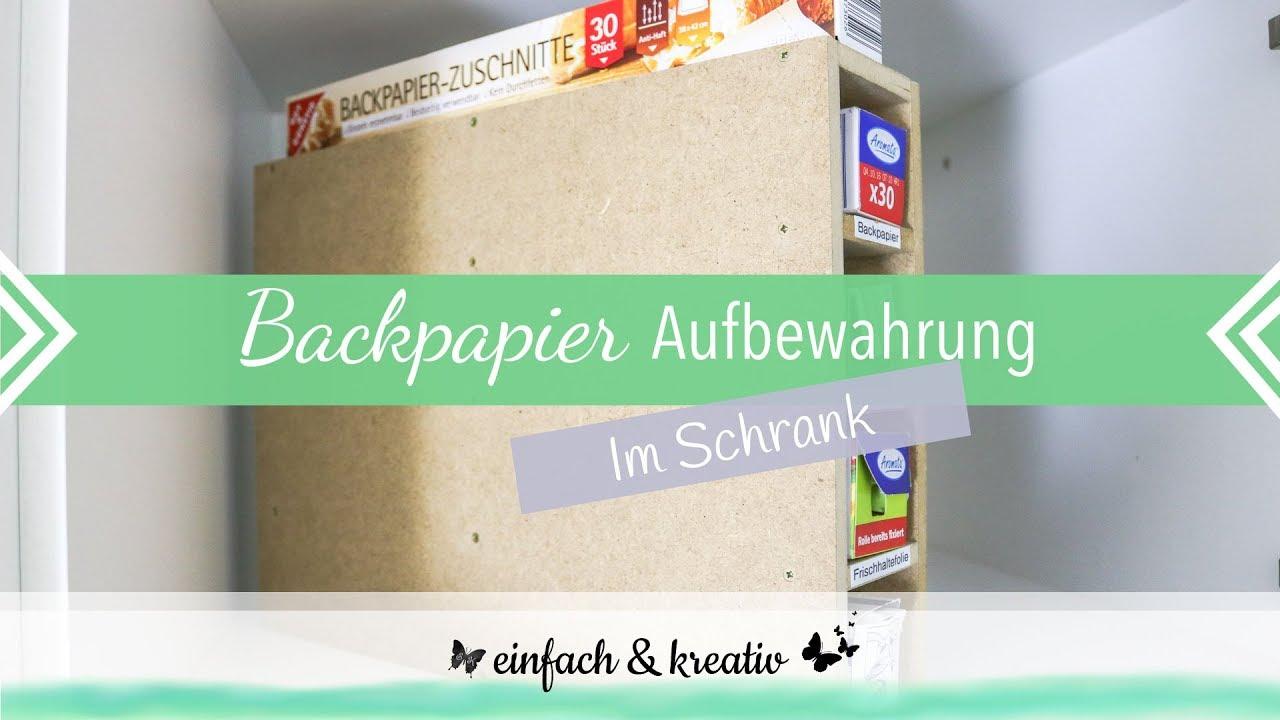 DIY Backpapier Aufbewahrung | einfach & organisiert - YouTube